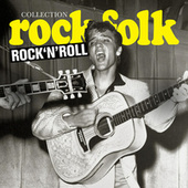 Collection Rock & Folk: Rock' N' Roll de Various Artists