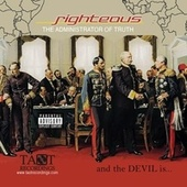 and the DEVIL is... by Righteous