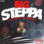 Big Steppa by A.C.