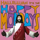 Hallelujah It's the... Happy Mondays von Happy Mondays