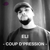 Coup d'pression by Eli