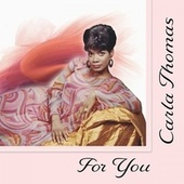 For You by Carla Thomas