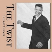 The Twist by Chubby Checker