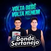 Volta Bebê, Volta Neném (Cover) fra Bonde Sertanejo
