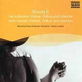 Strauss II: Most Famous Waltzes, Polkas, and Marches by Bratislava CSR Symphony Orchestra