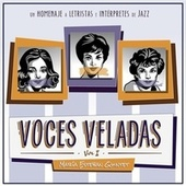 Voces Veladas, Vol. 1 - Un Homenaje a Letristas e Intérpretes de Jazz by María Esteban Quintet