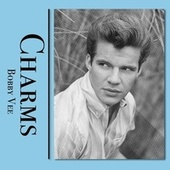 Charms by Bobby Vee