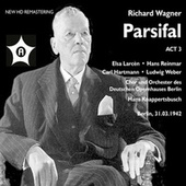 Wagner: Parsifal, WWV 111 (Excerpts) [Remastered 2021] by Carl Hartmann