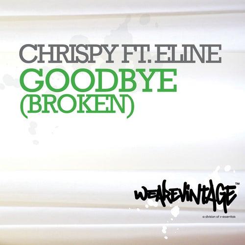 Goodbye (Broken) by Chrispy