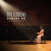 Oye (Listen) (Cover) de Romina Go