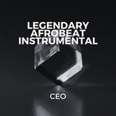 Legendary Afrobeat Instrumental di ceo