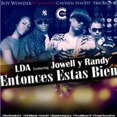 Entonces Estas Bien (feat. Jowell Y Randy) by LDA