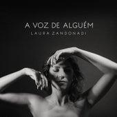 A Voz de Alguém de Laura Zandonadi