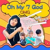 Oh My 7 God (JNYBeatz Remix) von OMG!