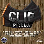 Clip Riddim by Various Artists