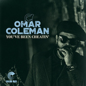 You've Been Cheatin' by Omar Coleman