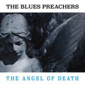 The Angel of Death by The Blues Preachers