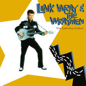 The Definitive Edition de Link Wray