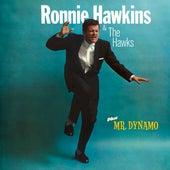 Ronnie Hawkins Plus Mr Dynamo by Ronnie Hawkins