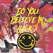 DO YOU BELIEVE IN LUCK ? de Lucky Me