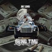 Grind Time by Aki Loud
