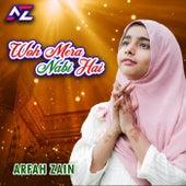 Woh Mera Nabi Hai by Arfah Zain