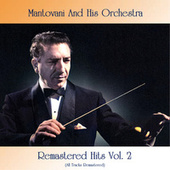 Remastered Hits, Vol. 2 (All Tracks Remastered) by Mantovani & His Orchestra