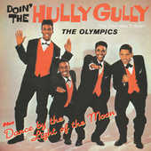 Doin` the Gully Plus Dance by the Light of the Moon fra The Olympics
