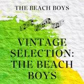 Vintage Selection: The Beach Boys (2021 Remastered) by The Beach Boys