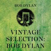 Vintage Selection: Bob Dylan (2021 Remastered) von Grateful Dead
