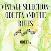 Vintage Selection: Odetta and the Blues (2021 Remastered) by Odetta