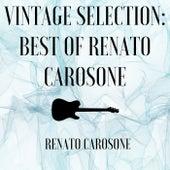 Vintage Selection: Best of Renato Carosone (2021 Remastered) by Renato Carosone