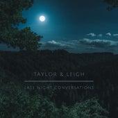 Late Night Conversations de Taylor