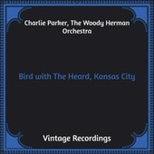 Bird with the Heard, Kansas City (Hq Remastered) de The Quintet