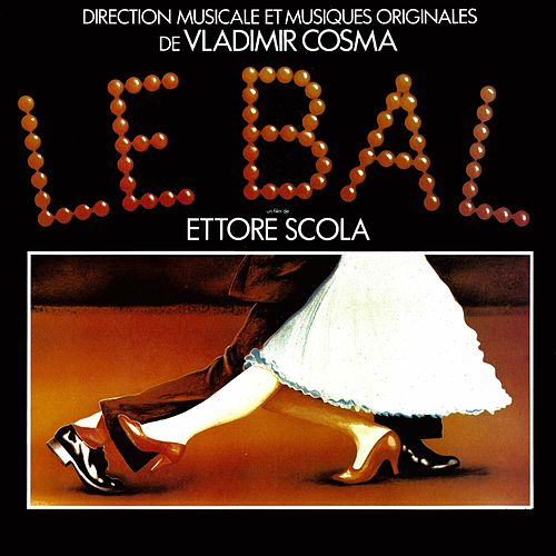Bande Originale du film Le Bal (Ballando ballando, 1983) by Various Artists