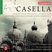 Casella: Orchestral Works, Vol. 2 by Various Artists
