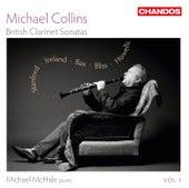 British Clarinet Sonatas, Vol. 1 by Michael Collins