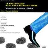 Bande Originale du film Le Grand Blond avec une chaussure noire (1972) by Gheorghe Zamfir