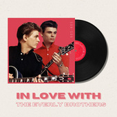 In Love With The Everly Brothers - 50s, 60s von The Everly Brothers
