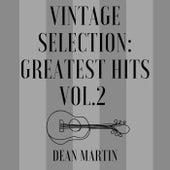 Vintage Selection: Greatest Hits, Vol. 2 (2021 Remastered) de Dean Martin