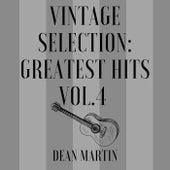 Vintage Selection: Greatest Hits, Vol. 4 (2021 Remastered) de Dean Martin