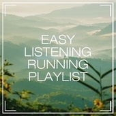 Easy Listening Running Playlist by Various Artists