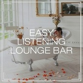 Easy Listening Lounge Bar de Cafe Chillout Music Club