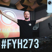 Find Your Harmony Radioshow #273 by Andrew Rayel