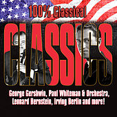 100% Classical Classics de Various Artists