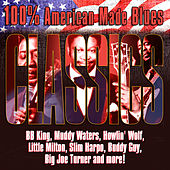 100% American Made Blues Classics de Various Artists