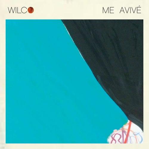 Me Avivé by Wilco