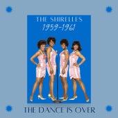The Dance Is Over (1959 - 1961) de The Shirelles