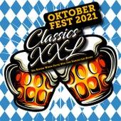 Oktoberfest CLASSICS XXL : Die besten Wiesn Party Hits von damals bis heute von Various Artists