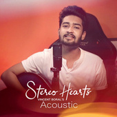 Stereo Hearts (Acoustic Cover) by Vincent Boral